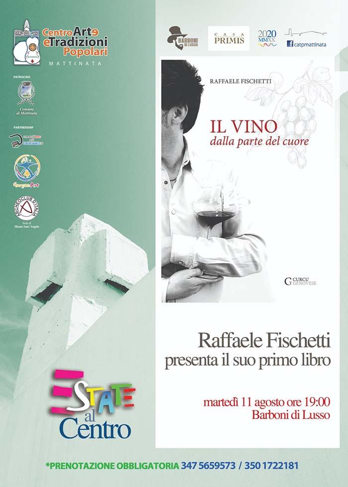 Il vino dalla parte del cuore di Raffaele Fischetti