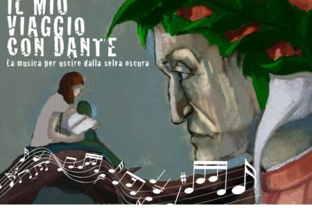 """""""Il mio viaggio con Dante"""", la musica per uscire dalla selva oscura"""